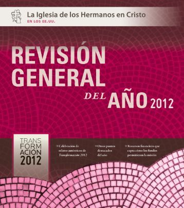 Revisión general del año 2012 - Brethren in Christ Church