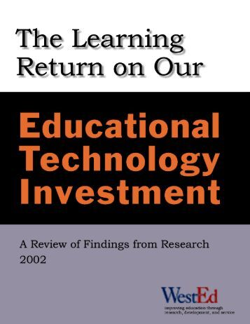 The Learning Return On Our Educational Technology - WestEd