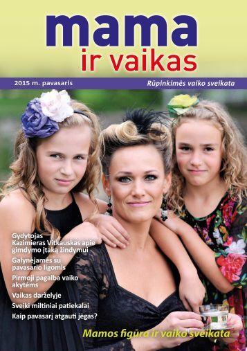 """Žurnalas """"Mama ir vaikas"""" 2015 m. pavasaris"""
