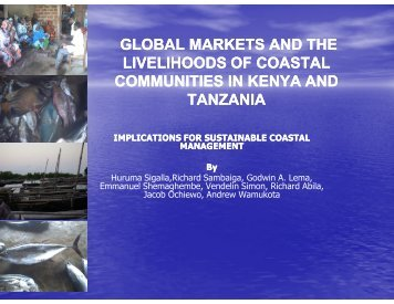 GLOBAL MARKETS AND THE LIVELIHOODS OF COASTAL ...