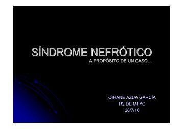 SÍNDROME NEFRÓTICO - EXTRANET - Hospital Universitario Cruces
