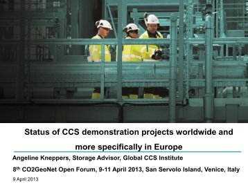 Status of demo sites worldwide and particularly in Europe - CO2Geonet