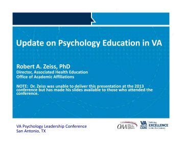 Update on Psychology Education in VA - VA Psychology Leadership ...