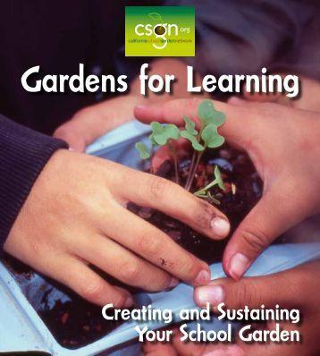 Gardens for Learning - California School Garden Network