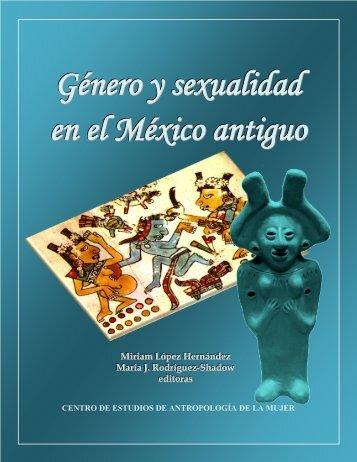 Género y sexualidad en el México antiguo - red de investigación ...