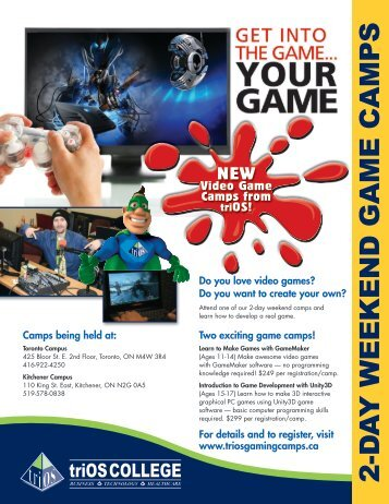 2-D A Y WEEKEND GAME CAMPS - triOS College