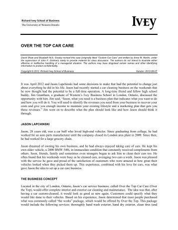 """custom car care ivey Over the top car care david shaw and elizabeth ma grasby revised this case (originally titled """"custom car care"""" and written by anne m martin, under the supervision of john f graham) solely to provide material for class discussion the authors do not intend to illustrate either effective or ineffective handling of a."""