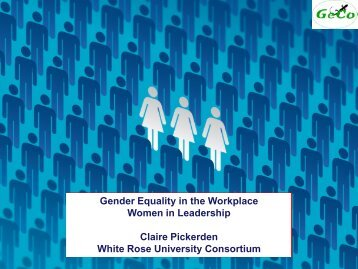 Gender Equality in the Workplace Women in Leadership Claire ...