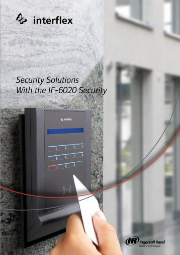 Security Solutions With the IF-6020 Security - Ingersoll Rand ...