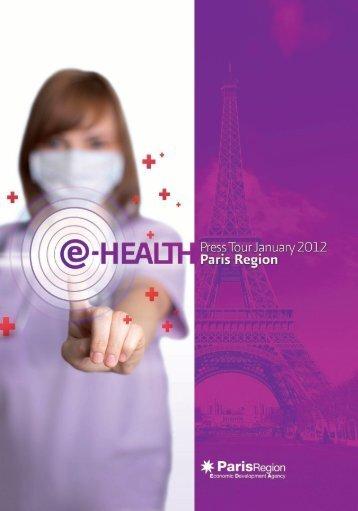 Paris Region a global pioneer in e-health - Agence Régionale de ...