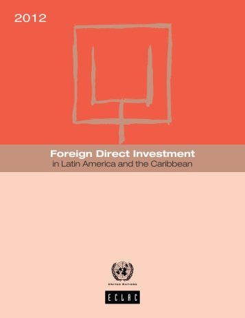Foreign Direct Investment in Latin America and the Caribbean 2012