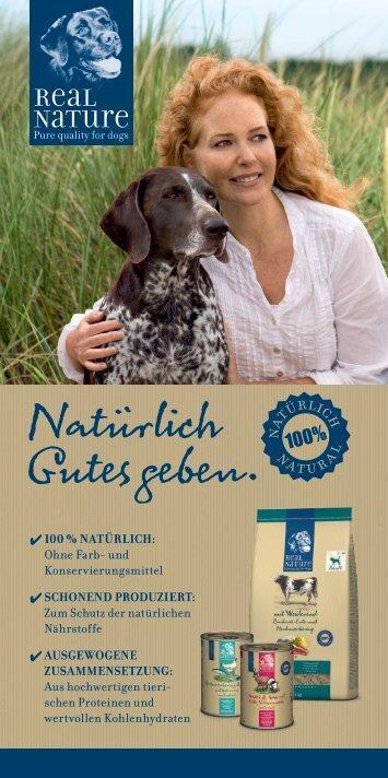 Real Nature Hundenahrung. Natürlich Gutes geben.