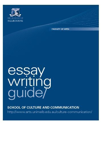 school of culture and communications essay writing guide Guide to writing an essay language is the form of social communication and the an author says about the importance of culture that culture is.