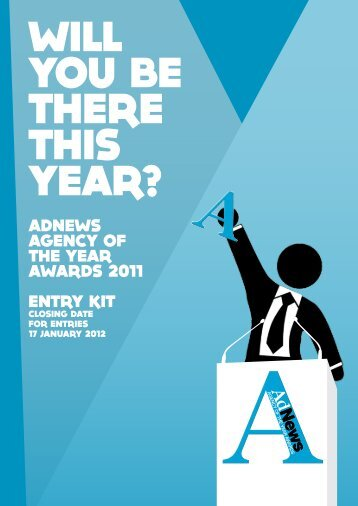 aDNews aGeNCy oF the year awarDs 2011 eNtry Kit