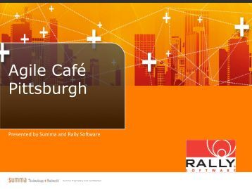 Agile Cafe - Pittsburgh 5.16 - Rally Software