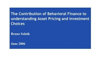 the potential contributions of behavioral finance This piece outlines the aims of behavioral finance, the various cognitive and   positive self-evaluations and overestimations of contributions to past positive   suggest people weigh losses more than twice as heavily as potential gains.