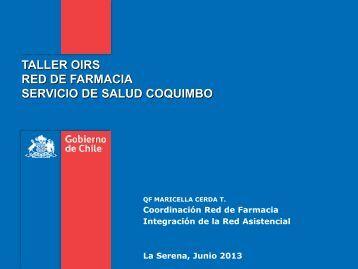 Taller OIRS 2013 Red de Farmacia. - Servicio de Salud Coquimbo