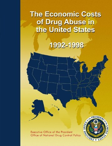 the costs of drug prohibition in the united states Hard statistics about drug trafficking in the united states including the most trafficked drugs and how and where drugs enter the u and sale of substances which are subject to drug prohibition laws by the united nations office on drugs and crime (unodc) drug trafficking by the numbers.