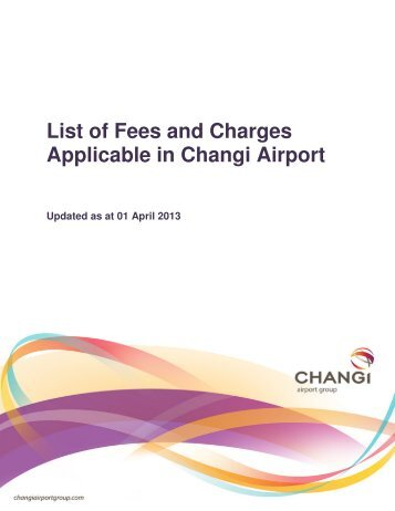 List of Fees and Charges Applicable in Changi Airport