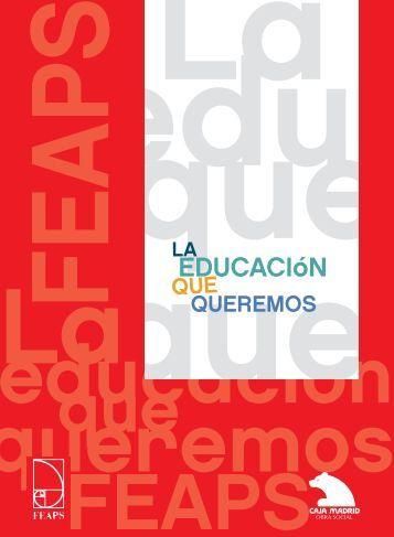 La Educación que queremos - Feaps