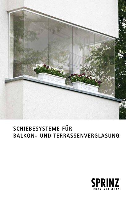Sprinz Schiebesysteme für Balkon- und Terrassenverglasung