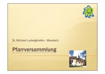 Pfarrei 1 - katholischen Pfarrgemeinde St. Michael, Ludwigshafen ...