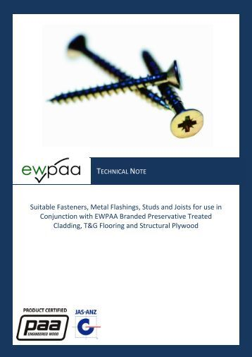 Suitable Fasteners, Metal Flashings, Studs and Joists for