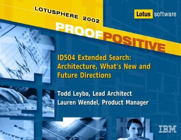 ID504 Extended Search: Architecture, What's New ... - Lotus Sandbox