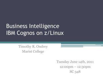 Business Intelligence IBM Cognos on z/Linux - Enterprise ...
