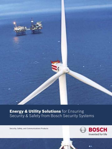 Energy & Utility Solutions for Ensuring Security ... - Bosch worldwide