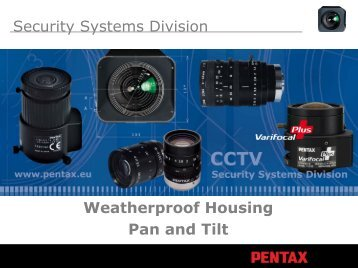 Weatherproof Housings And Pan/Tilt Heads In ... - Security Systems