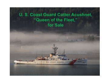 "U. S. Coast Guard Cutter Acushnet, ""Queen of the Fleet,"" for Sale"