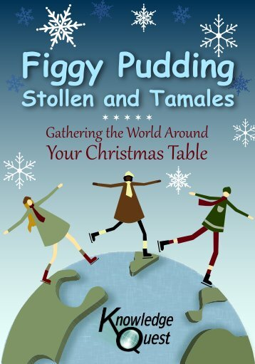 Figgy Pudding Stollen and Tamales - Knowledge Quest