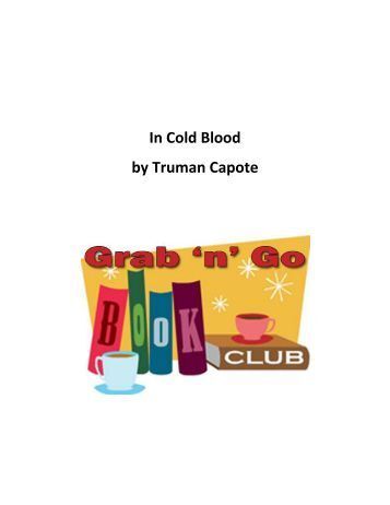 in cold blood by truman capote research paper In cold blood: truman capote's nonfiction murder mystery this essay in cold blood: truman capote's nonfiction murder mystery and other 63,000+ term papers it sounds like a mixture of a news paper article and a mystery novel.