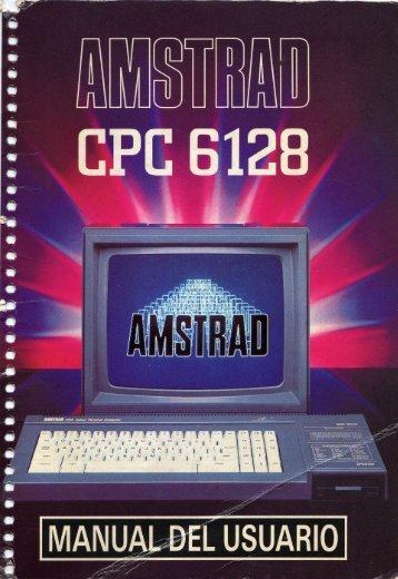Manual de Usuario Amstrad CPC 6128 - CPCMANIA