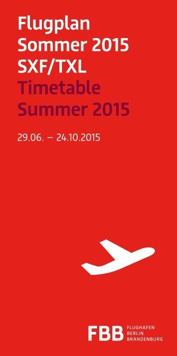 Flugplan Sommer 2015 SXF/TXL Timetable Summer 2015