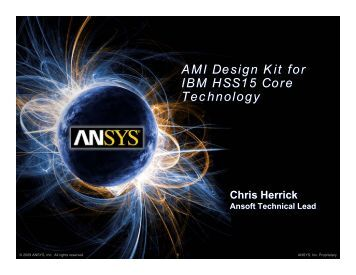 AMI Design Kit for IBM HSS15 Core Technology - Ansys