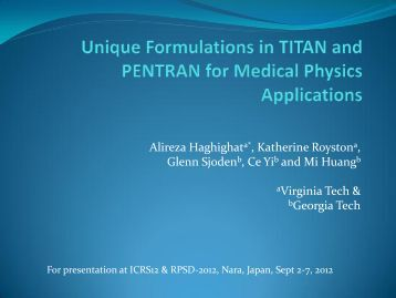 Unique Formulations in TITAN and PENTRAN for Medical Physics ...