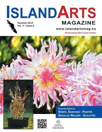 MAGAZINE www.islandartsmag.ca - Island Arts Magazine