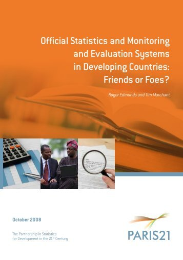 official Statistics and Monitoring and Evaluation Systems in ... - Paris21