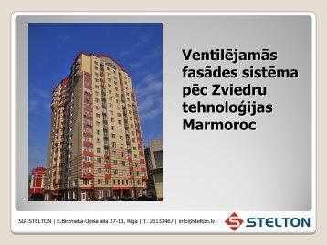 Ventilējamās fasādes sistēma pēc Zviedru tehnoloģijas Marmoroc