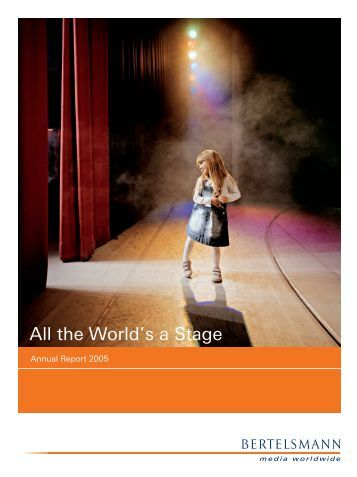 All the World's a Stage - Bertelsmann AG
