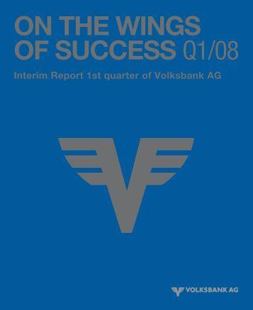 Interim Report 1st quarter 2008 - Volksbank AG
