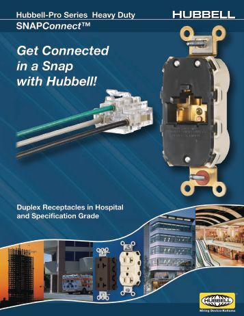 Get Connected in a Snap with Hubbell! - Hubbell Wiring Device ...