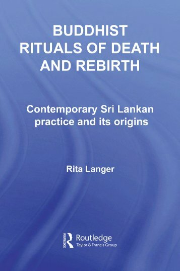 Buddhist Rituals of Death and Rebirth: Contemporary Sri Lankan ...