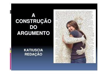 A CONSTRUÇÃO DO ARGUMENTO - Colégio Alexander Fleming