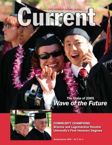 """""""Current"""" Magazine, Spring/Summer 2005 - CSU Channel Islands"""