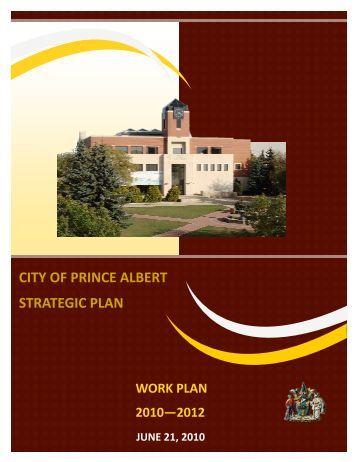 Strategic Plan Work Plan - City of Prince Albert