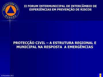 protecção civil – a estrutura regional e municipal na ... - PREMUMAC