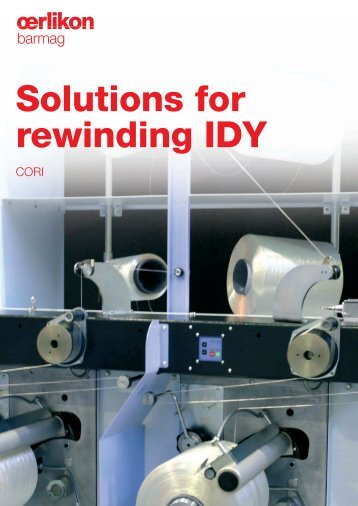 Solutions for rewinding IDY - Oerlikon Barmag - Oerlikon Textile